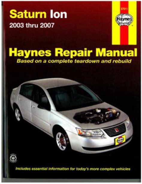 free download parts manuals 2003 saturn ion spare parts catalogs saturn ion 2003 2007 haynes repair manual