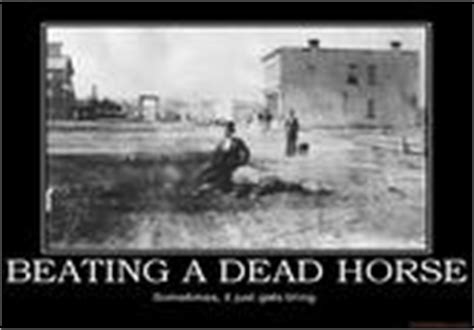 Beating A Dead Horse Meme - image 540668 beating a dead horse know your meme