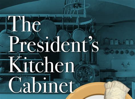 president kitchen cabinet the president s kitchen cabinet the times weekly 1641