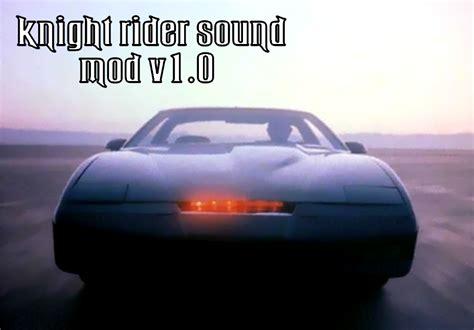 knight rider kitt engine sound gta modscom