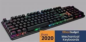 Best Budget Mechanical Keyboards 2020   Buying Guide