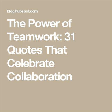 teamwork quotes ideas   pinterest