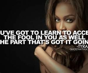 Inspirational Q... Tyra Fashion Quotes