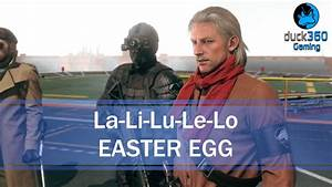 La Li Lu : la li lu le lo easter egg metal gear solid v the phantom pain youtube ~ Frokenaadalensverden.com Haus und Dekorationen