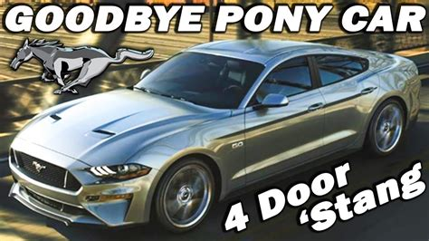 Why The 4 Door Mustang May Mark The End Of The Ford Pony