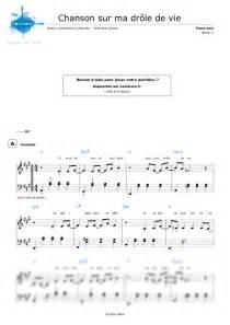 Chanson Sur Une Drole De Vie by Partition Piano Chanson Sur Ma Dr 244 Le De Vie V 233 Ronique