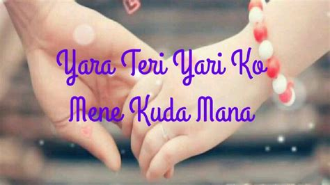 Download Yara Teri Yari Ko Maine Toh Khuda Mana Love U Yr