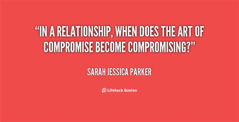 quotes  compromise  relationships quotesgram