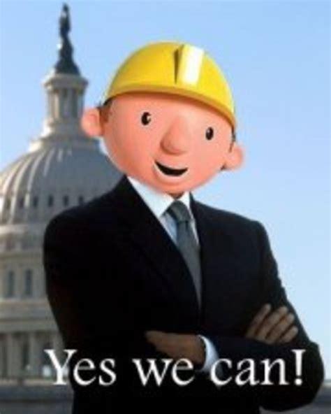 Bob The Builder Memes - barack the builder know your meme