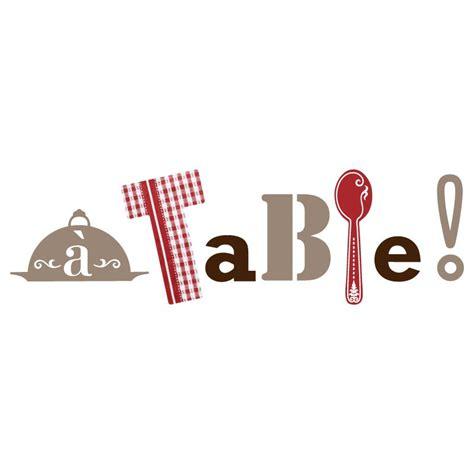 stickers de cuisine sticker quot a table quot pour cuisine en vente sur sticker 39 s