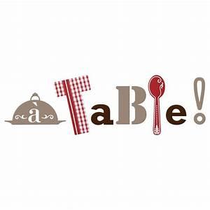 Sticker Quot A Table Quot Pour Cuisine En Vente Sur Sticker39s