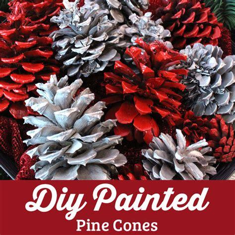 diy painted pine cones  sisters crafting