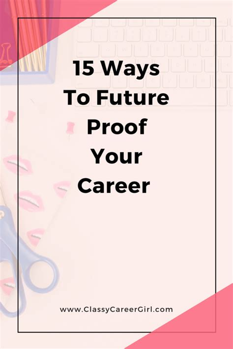 15 Ways To Future Proof Your Career  Classy Career Girl