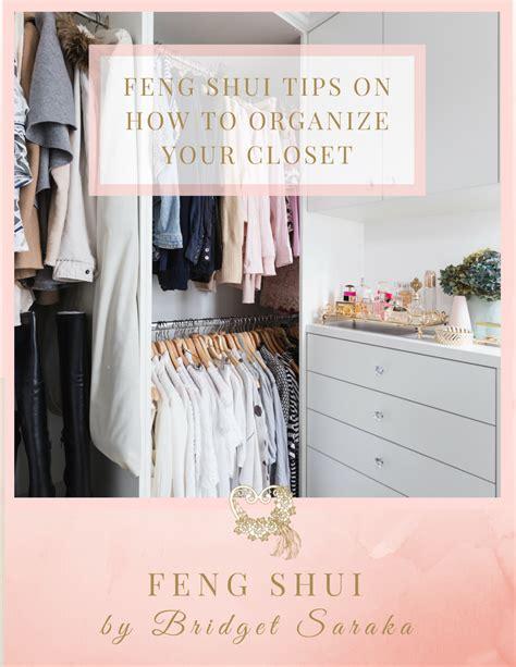 Feng Shui Closet Organization by Feng Shui Tips On How To Organize Your Closet Feng Shui