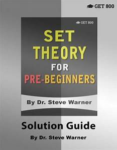 Set Theory For Pre-beginners