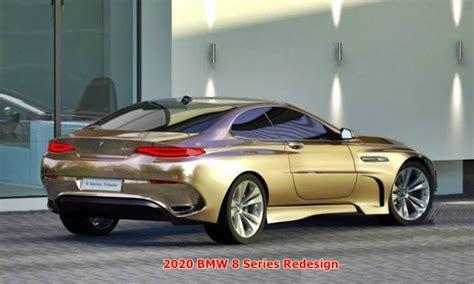 Bmw 2020 Strategy by 2020 Bmw 8 Series Redesign Auto Bmw Review