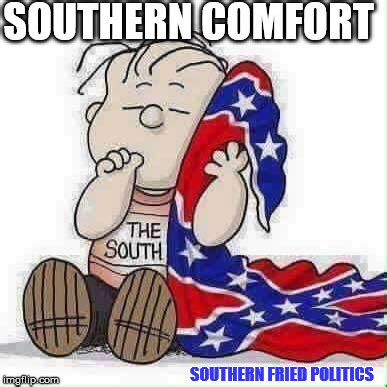 Southern Memes - southern flag imgflip