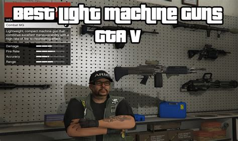 The Top Gta V Best Light Machine Guns (lmg) Weapons For