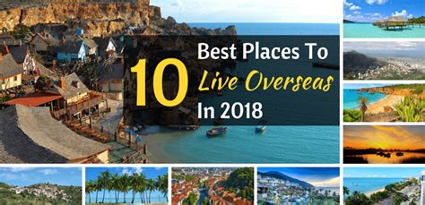 The 10 Best Places To Live Overseas In 2018