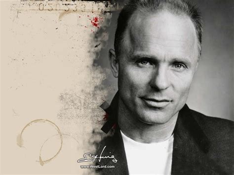 ed harris quotes ed harris s quotes famous and not much quotationof