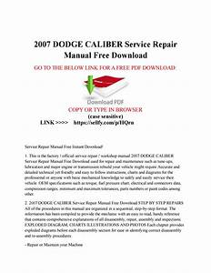 2007 Dodge Caliber Service Repair Manual Free Download By Jim