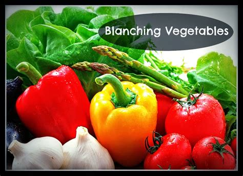 how to blanch vegetables how to freeze potatoes and other vegetables blanching free tastes good