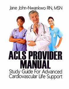 Acls Provider Manual  Study Guide For Advanced