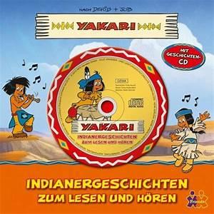 Musik Zum Lesen : yakari indianergeschichten zum lesen und h ren von derib job buch ~ Orissabook.com Haus und Dekorationen
