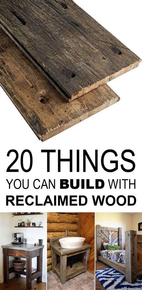 build  reclaimed wood reclaimed