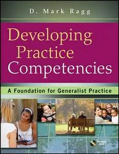 Developing Practice Competencies A Foundation for ...