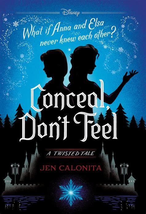 conceal dont feel disney books disney publishing