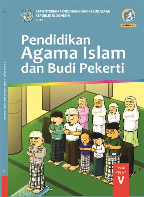 pendidikan agama islam  budi pekerti kelas  buku
