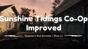 Co-Op Sunshine Tidings Improved - Fallout 4 Mods - Week 11 ...