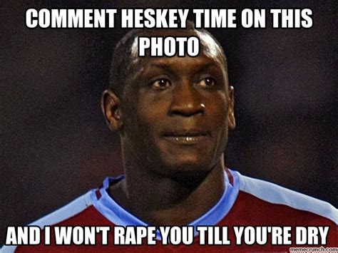 Comment Meme - comment heskey time on this photo
