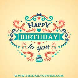 birthday quotes the daily quotes