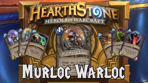 warlock murloc deck 2016 hearthstone deck spotlight murloc warloc warlock