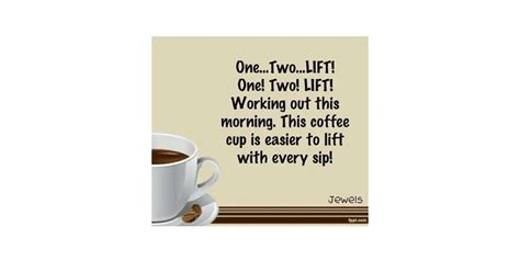 Workout quotations to inspire your inner self: Coffee and Exercise Quotes | POPSUGAR Fitness Australia ...