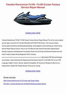 Yamaha Waverunner Fx160 Fx160 Cruiser Factory By
