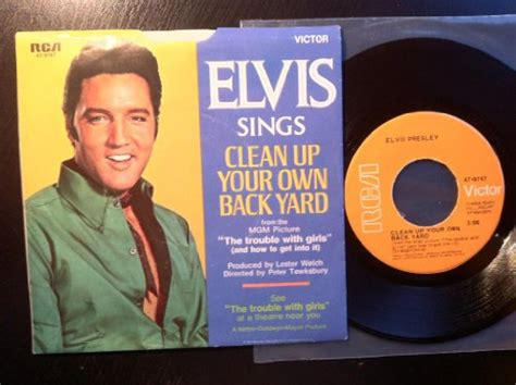 Elvis Clean Up Your Own Backyard by Clean Up Your Own Backyard Sheet By Elvis