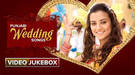 Punjabi Wedding Songs