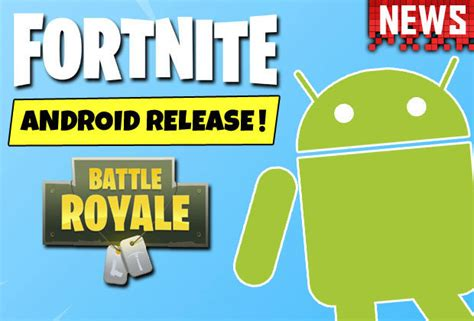 fortnite android release date epic games confirms days