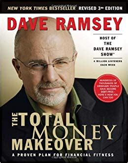 The Total Money Makeover A Proven Plan For Financial Fitness Dave Ramsey 9781595550781