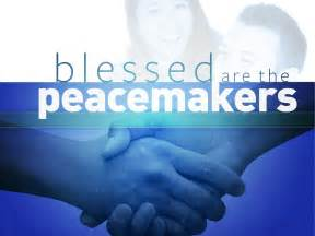Are the Peacemakers for They Shall Be Called Children of God Blessed