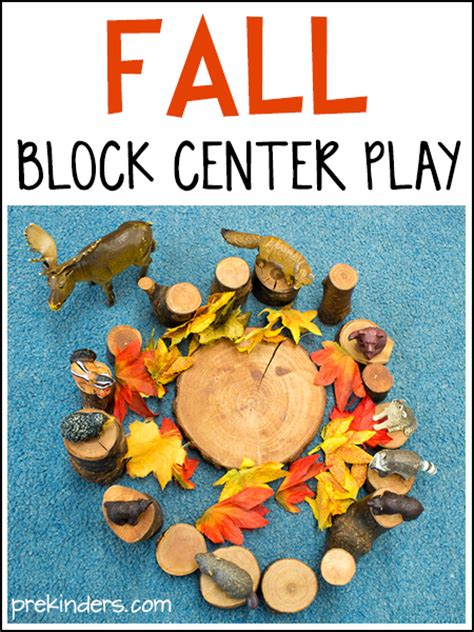 fall block center play ideas prekinders