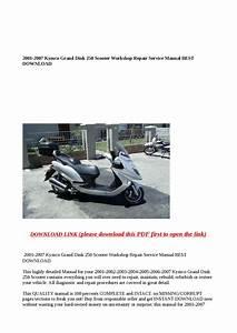 2001 2007 Kymco Grand Dink 250 Scooter Workshop Repair