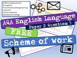 Please note, i have stolen resources from just about everywhere to write these resources (including. AQA English Language Paper 2 Question 5 Scheme of Work   Teaching Resources