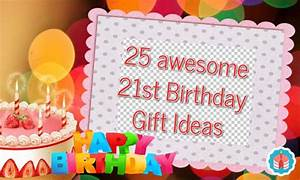 25 Awesome 21st Birthday Gift Ideas Unusual Gifts