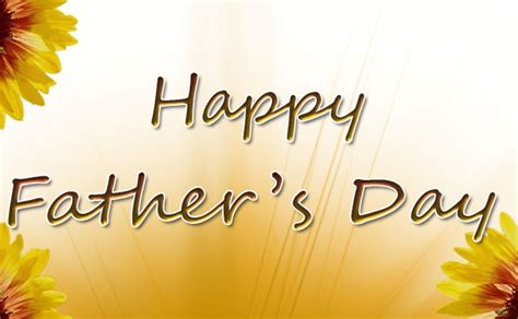 Happy Fathers Day Image Happy Fathers Day Wishes Quotes Images Wallpaper