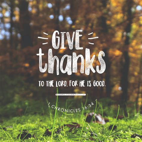 What are your favorite bible verses for thanksgiving? Give Thanks Bible Verse   Courageous Christian Father