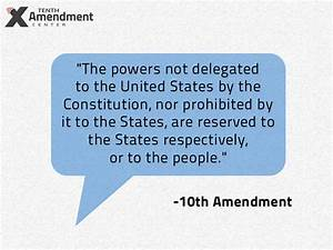 Tenth Amendment Center | Reserved to the states ...